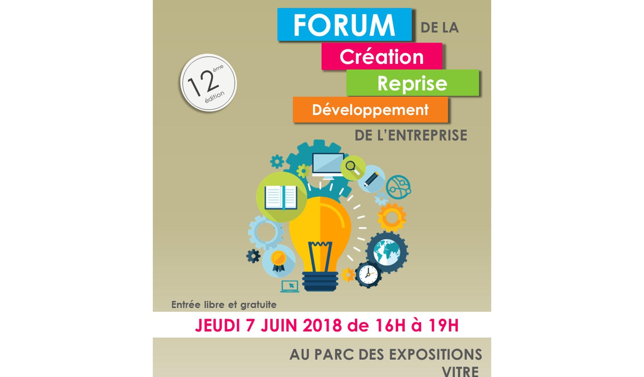 Forum de la creation d'entreprise la 7 juin 2018 à Vitré